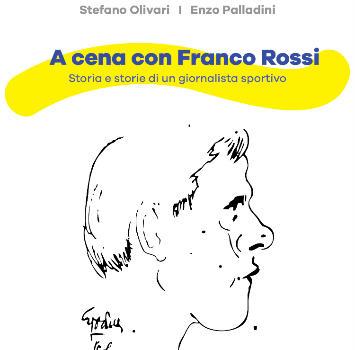 Libri: A cena con Franco Rossi