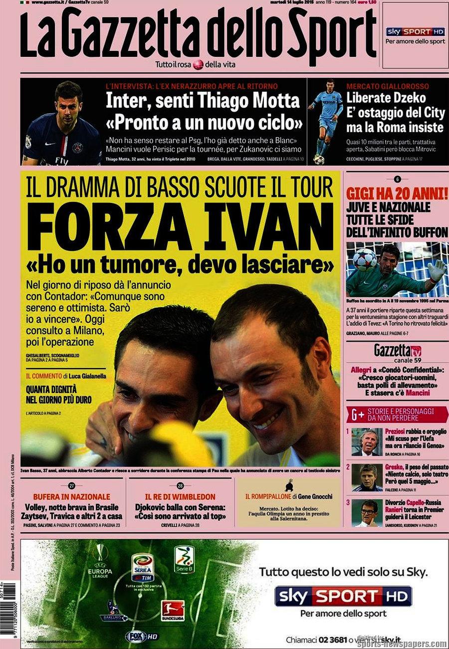 Ecco le prime pagine e gli approfondimenti sportivi dei principali quotidiani italiani e stranieri in edicola oggi, martedì 14 luglio 2015.