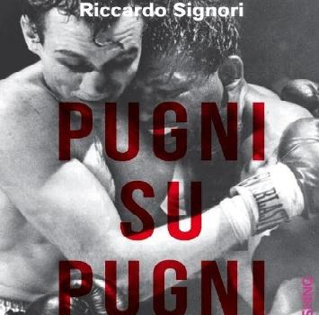 'Pugni su pugni': storie di vita e di boxe