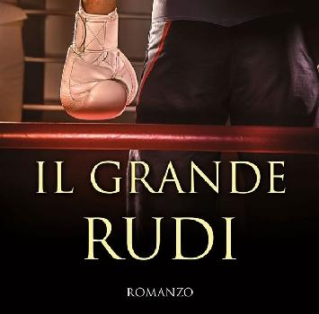 """Arriva in libreria """"Il grande Rudi"""" di Francesco Vecchi"""