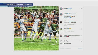 Brescia, segnali di vero Balotelli