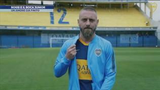 De Rossi e il Boca Juniors, è rottura?