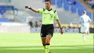 Rocchi arbitra Roma-Napoli, a Doveri per il derby di Torino. Stop Giacomelli