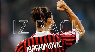 Sorriso Milan: Ibra is back, adesso è ufficiale