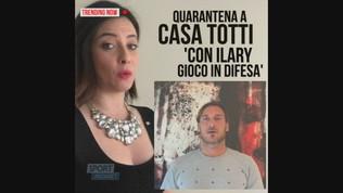 """Totti in quarantena? """"Con Ilary gioco in difesa!"""""""