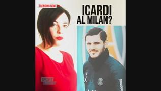 Icardi, ritorno in Italia con la maglia del Milan?