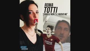 """Totti: """"Zaniolo non è il nuovo me"""""""