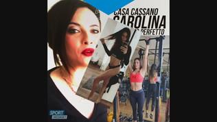 """Casa Cassano: """"Carolina, fisico perfetto!"""""""