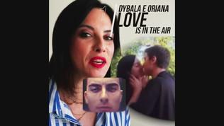 Dybala e Oriana, love is in the air