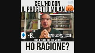 """Zapelloni: """"Ce l'ho con il progetto Milan"""""""