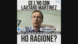 """Ravezzani: """"Ce l'ho con Lautaro Martinez"""""""