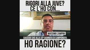 """Zampini: """"Rigori alla Juve. Ce l'ho con..."""""""