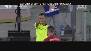 """Conte all'arbitro Di Bello al Var: """"Ti fai una passeggiata?"""""""