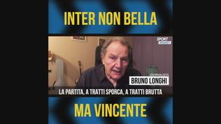 """Longhi: """"Inter non bella, ma vincente"""""""