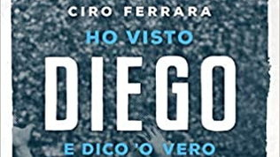 """""""Ho visto Diego e dico 'o vero"""": Maradona raccontato da Ferrara"""