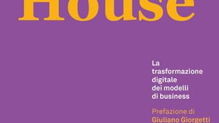 Media House:la trasformazione digitale dei modelli di business