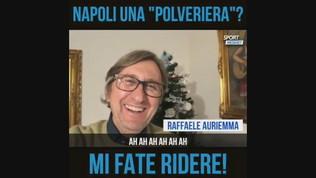 """Auriemma: """"Napoli polveriera? Mi fate ridere"""""""