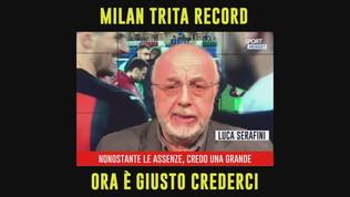 """Serafini: """"Milan da record, ora è giusto crederci"""""""