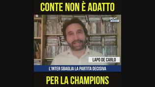 """De Carlo: """"Conte non è adatto per la Champions"""""""