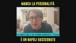 """Auriemma: """"Manca di personalità, è un Napoli rassegnato"""""""