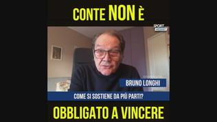 """Bruno Longhi: """"Conte non è obbligato a vincere"""""""