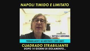 "Auriemma: ""Napoli timido, Cuadrado strabiliante"""