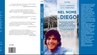 """""""Nel nome di Diego"""": Maradona raccontato da chi lo ha conosciuto"""