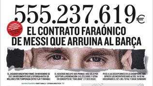 """""""Il contratto di Messi che ha rovinato il Barça"""", il Mundo svela le cifre"""