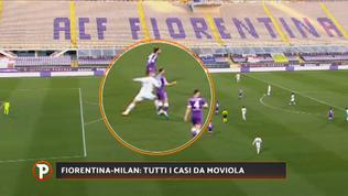 Fiorentina-Milan, i casi sotto la lente