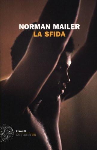 La sfida (Norman Mailer) è pura boxe, quella che vede il grande scontro tra Muhammad Alì e George Foreman nel 1974. Il libro racconta l'evento a tutto tondo, dalle settimane di tensione precedenti al match alla mitica sfida sul ring