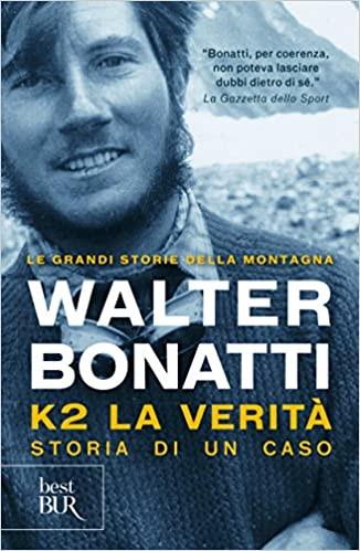 K2 La verità è il libro col quale Walter Bonatti spiega come è andata la spedizione del 1954 in cui la spedizione italiana conquista la seconda montagna più alta del mondo: non solo l'impresa ma anche una difesa da tutti gli attacchi ricevuti negli anni
