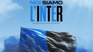 """""""Noi siamo l'Inter"""": ecco la seconda canzone dello scudetto"""