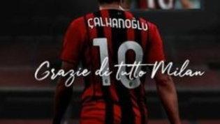 """Calhanoglu saluta il Milan sui social: """"Grazie di tutto"""""""