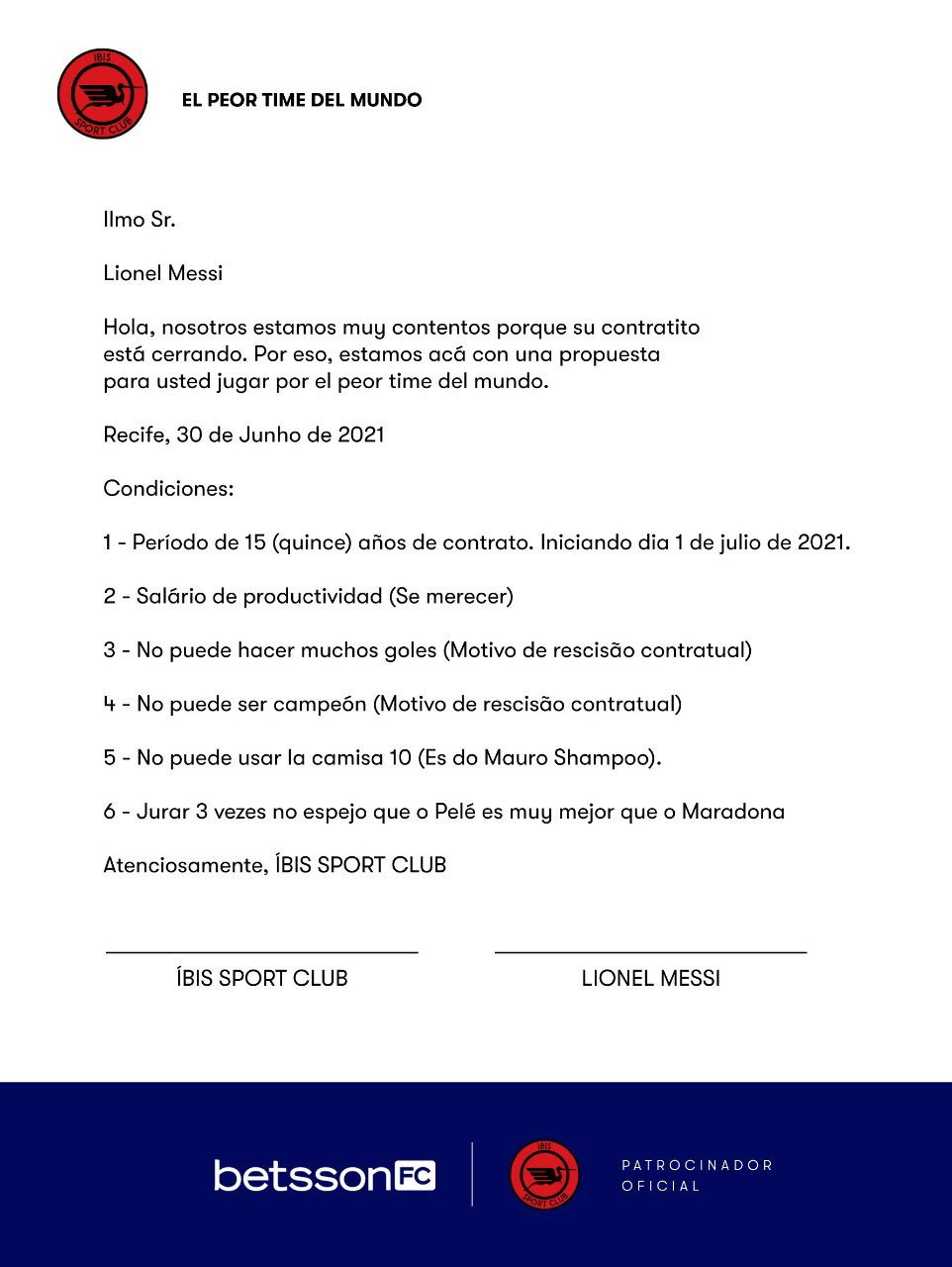 """L'Ibis, squadra brasiliana famosa per essere la """"peggiore squadra del mondo"""", offre particolari clausole: non troppi gol, niente trofei e la promessa di ripetere che Pelé è più forte di Maradona"""