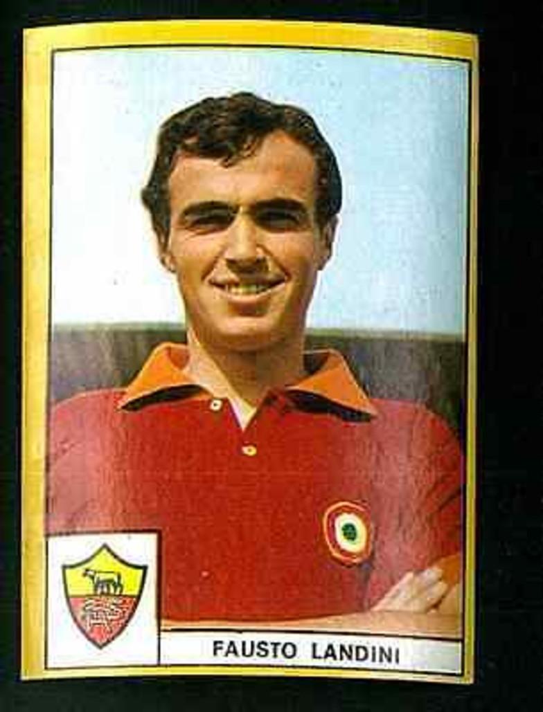 Fausto Landini (1968-70 Roma, 1970-71 Juventus)